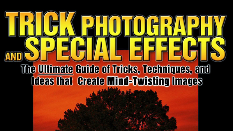 Tutoriales_Ebooks_Manuales_Tips_de_Fotografia_Curso_Resumen_de_Trucos_y_Efectos_Trick_photography_and_Special_Effects